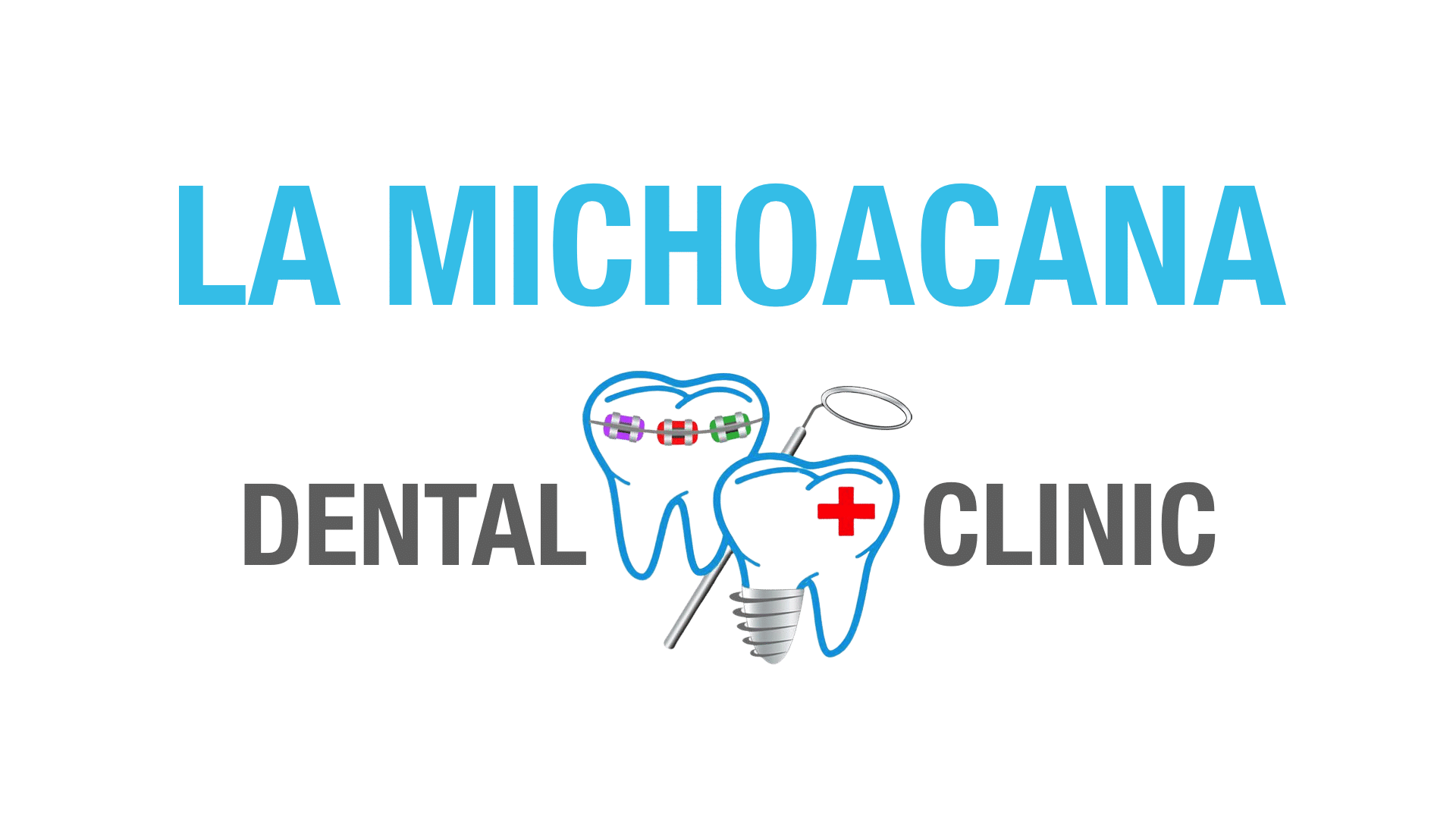 La Michoacana Dental Clinic